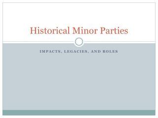 Historical Minor Parties