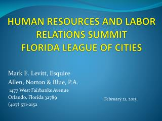 HUMAN RESOURCES AND LABOR RELATIONS SUMMIT FLORIDA LEAGUE OF CITIES