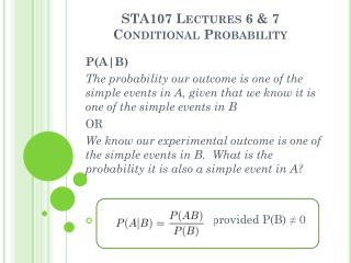 STA107 Lectures  6 & 7 Conditional Probability