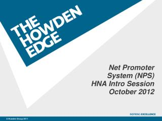 Net Promoter System (NPS) HNA Intro Session October 2012