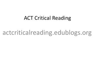 ACT Critical Reading