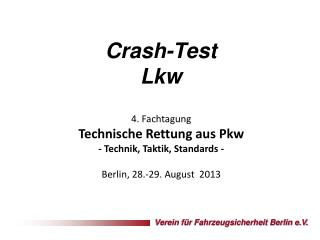 Crash-Test Lkw