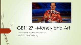 GE1127 –Money and Art