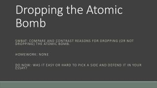 Dropping the Atomic Bomb