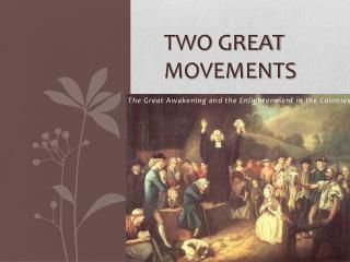 TWO GREAT MOVEMENTS