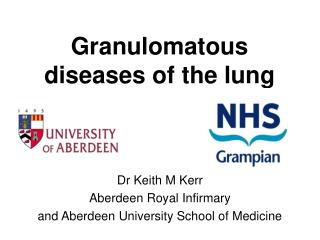 Granulomatous diseases of the lung