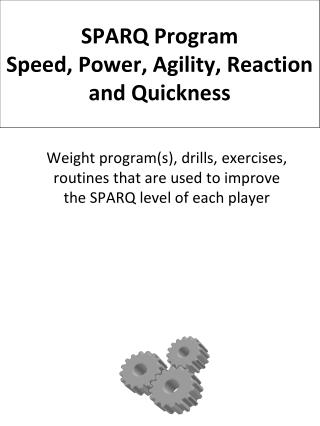 SPARQ Program Speed , Power, Agility, Reaction and Quickness