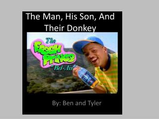 The Man, His Son, And Their Donkey
