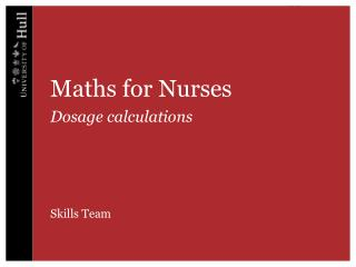 Maths  for Nurses Dosage calculations