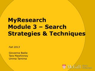 MyResearch Module 3 – Search Strategies & Techniques