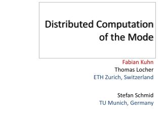 Distributed Computation of the Mode