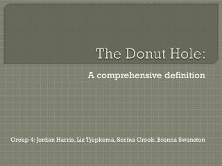 The Donut Hole: