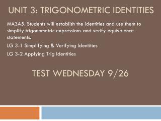 Unit 3: Trigonometric Identities
