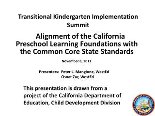 Transitional Kindergarten Implementation Summit