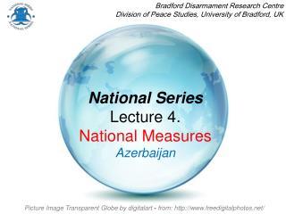 National Series Lecture 4. National Measures Azerbaijan