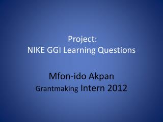 Project: NIKE  GGI Learning Questions