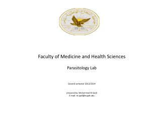 Faculty of Medicine and Health Sciences Parasitology Lab   Second semester 2013/2014