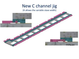 New C channel  jig  (It allows the variable stave width)