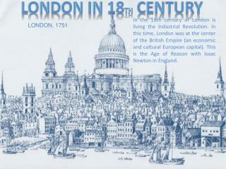 London IN 18 th century