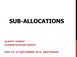 Sub- AllocationS
