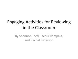 Engaging Activities for Reviewing in the Classroom