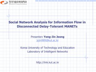 Social Network Analysis for Information Flow in Disconnected Delay-Tolerant  MANETs