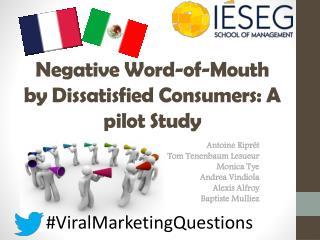 Negative  Word-of- Mouth by Dissatisfied Consumers : A  pilot Study