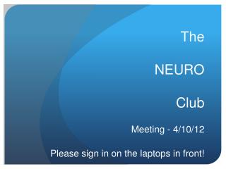 The NEURO  Club