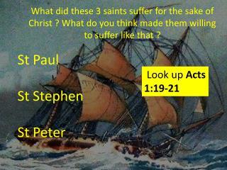 St Paul St Stephen St Peter