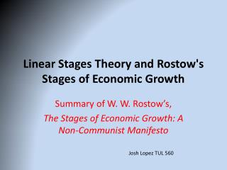 Linear Stages Theory and  Rostow's  Stages of Economic Growth