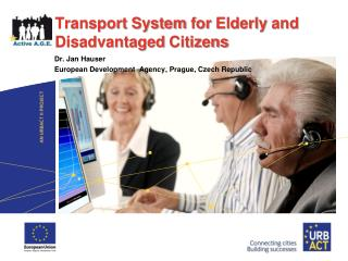 Transport  System for Elderly  and  Disadvantaged Citizens