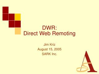 DWR: Direct Web Remoting