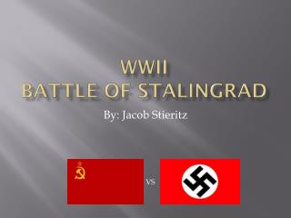WWII Battle of Stalingrad