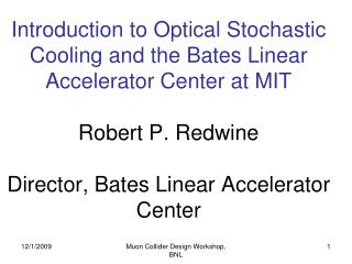 MIT Bates Linear Accelerator Center