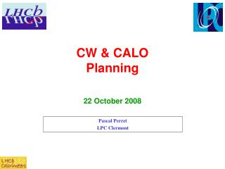 CW & CALO Planning