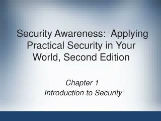 Security Awareness:  Applying Practical Security in Your World, Second Edition