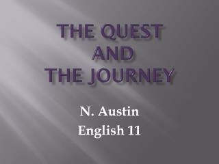 The Quest  and  the Journey