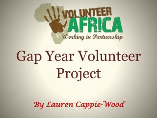Gap Year Volunteer Project