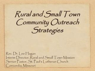 Rural and Small Town Community Outreach Strategies