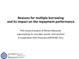 Reasons for multiple borrowing  and  its  impact on the repayment performance