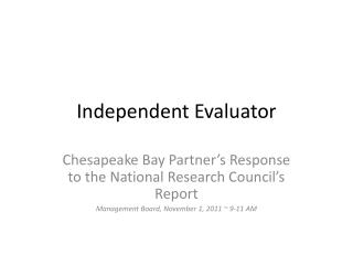 Independent Evaluator
