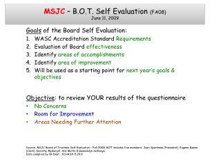 MSJC – B.O.T. Self Evaluation (FA08) June 11, 2009