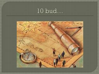 10 bud…