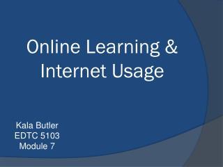 Online Learning & Internet Usage