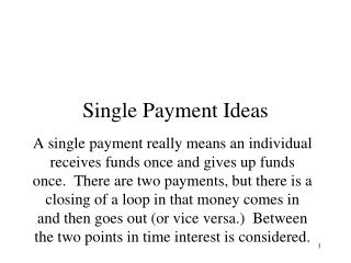 Single Payment Ideas