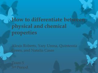 How to differentiate between physical and chemical properties