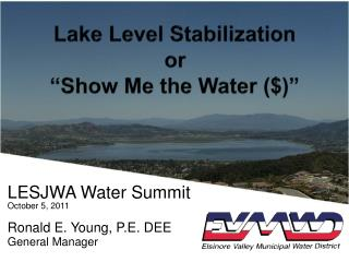 "Lake Level Stabilization or ""Show Me the Water ($)"""