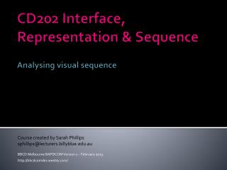 CD202 Interface, Representation & Sequence Analysing visual sequence