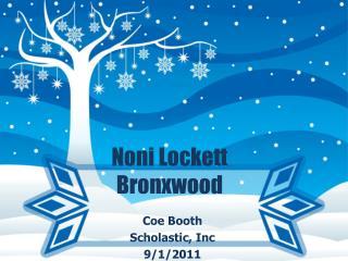 Noni Lockett Bronxwood