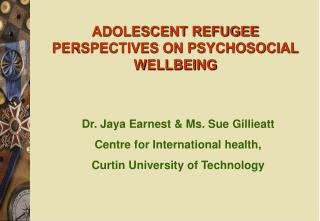 ADOLESCENT REFUGEE PERSPECTIVES ON PSYCHOSOCIAL WELLBEING